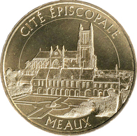 77 MEAUX CITÉ ÉPISCOPALE MÉDAILLES MONNAIE DE PARIS 2019 JETON TOKENS MEDALS COINS - 2019
