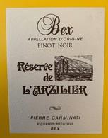 10655  -Pinot Noir De Bex Réserve De L'Arzilier Pierre Carminati - Etiquettes