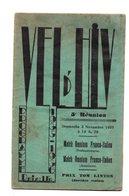 Vel D'Hiv. Programme 1935. 5eme Reunion. Complet. Pub Etc.... - Programs