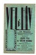 Vel D'Hiv. Programme 1936. 16 Eme Reunion. Complet. Pub Etc.... - Programs