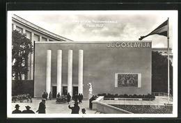 AK Paris, Exposition Internationale 1937, Pavillon De La Yougoslavie, Bauhaus - Ausstellungen
