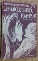 La Fiancée Du Dieu Rampant (Collection VOYAGES Et AVENTURES N°215) - Autres