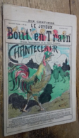Le Joyeux Bout' En Train, N°24: Chanteclair (15 Février 1910) - Livres, BD, Revues