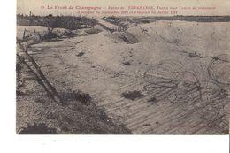 LE FRONT DE CHAMPAGNE ÉPINE DE VEDEGRANGE Tour A Tour Centre De Resistance Allemand En Septembre 1915 Et Francais En Jui - Guerra 1914-18