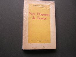 Vers L'Espagne De Franco - Geschichte