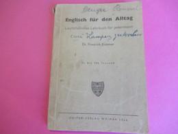 Englisch Für Den Alltag / Anglais Pour La Vie Quotidienne/Leichtfass Manuel Royal Pour Quiconque/ KUMMER/ 1946   LIV155 - Other