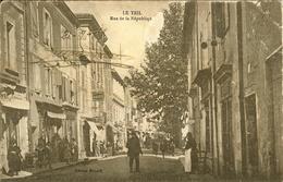LE TEIL - RUE De La REPUBLIQUE - - Le Teil