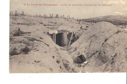 LE FRONT DE CHAMPAGNE ENTREE DU TUNNEL ABRI CONSTRUIT PAR LES ALLEMANDS - Guerra 1914-18
