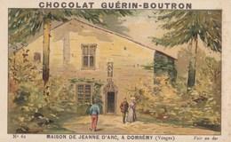 CHROMO IMAGE) CHOCOLAT GUERIN BOUTRON    Maison De Jeanne  D Arc A Domremy 88 ( 6.8x10.8) - Guerin Boutron