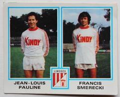 Vignette Autocollante Figurine Panini Football 80 équipe De Limoges Hervé Smerecki Jean Louis Pauline N°401 - Panini