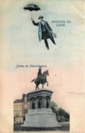 Belgique - Liège - Surréalisme - Bonjour De Liège - Statue De Charlemagne - Liege