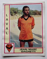 Vignette Autocollante Figurine Panini Football 80 équipe De Laval Jean Marc Giachetti N°85 - Panini