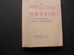 De Moscou A Madrid - Geschichte