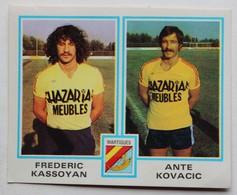 Vignette Autocollante Figurine Panini Football 80 équipe De Martigues Frédéric Kassoyan Ante Kovacic N°509 - Panini