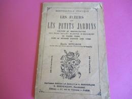 Fascicule/Horticulture Pratique/Les Fleurs Dans Les Petits Jardins / Emile Rivoiron//Bornemann/Paris/1914        LIV158 - Garden