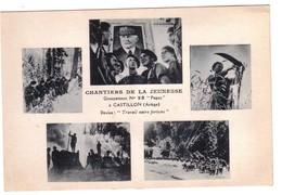 CASTILLON - Chantier De  La Jeunesse Groupement N°28  Peguy - Autres Communes