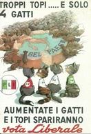 """Vota Liberale """"troppi Topi ...e Solo 4 Gatti ..."""", Riproduzione A37, Reproduction - Satira"""