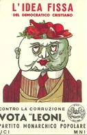 """Partito Monarchico Popopalare, Contro La Corruzione Vota """"Leoni"""", Riproduzione A38, Reproduction - Satira"""