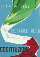 Decennale Della Costituzione 1947 - 1957, Riproduzione A39, Reproduction - Eventi