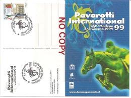 Pavarotti Luciano, Tenore Lirico, Annullo Modena 5.6.1999 Su Cartolina Pavarotti International. - Cantanti E Musicisti