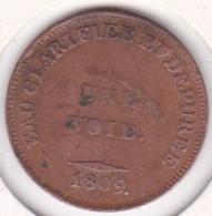 Jeton Cloitre Notre Dame Crée En 1807. Eau Clarifiée Et Dépurée. UNE VOIE 1809 - France