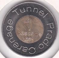 Jeton 1 Passage Tunnel Prado Carenage 1993.  Marseille - Bouches-du-Rhône - Monétaires / De Nécessité