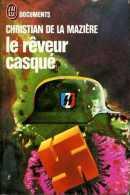 Guerre 39-45 Le Rêveur Casqué ( La Division Charlemagne) Par Christian De La Mazière - Guerre 1939-45