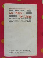 Les Noms De Lieux. Origines Et évolution. Albert Dauzat. Delagrave 1944. Bibliothèque Des Chercheurs Et Des Curieux - Géographie