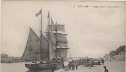 Fecamp Depart Pour Terre Neuve (LOT A27) - Fécamp