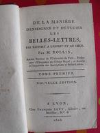 De La Manière D'enseigner Et D'étudier Les Belles-lettres. M Rollin. Tome Premier François Savy, Lyon, 1808 - Livres, BD, Revues