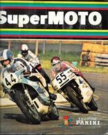 AX99 -  ALBUM PANINI - SUPER MOTO - COMPLET - Panini