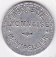 Hérault – 34. Montpellier, Mercerie Lyonnaise, Bon Pour 5 Centimes, En Aluminium - Monétaires / De Nécessité