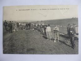 Ruyaulcourt.  Le Chantier De Terrassement Du Canal Du Nord. - France