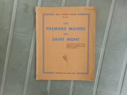 LORRAINE, REMIREMONT - LES PREMIERS MOINES DU SAINT MONT, Abbé P. LUCAS, 1942 - Lorraine - Vosges