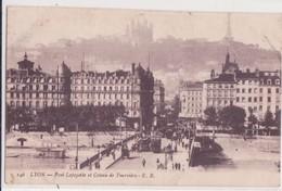 CPA - 146. LYON Pont Lafayette Et Coteau De Fourvière - Lyon 1