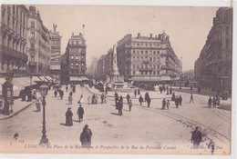 CPA -   112. LYON - La Place De La République Et La Perspective De La Rue Du Président Carnot - Lyon 1