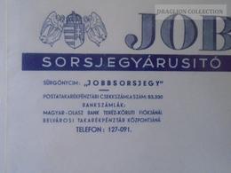 KA409.12 Hungary  - Budapest JOBBSORS  Lottery  Ticket Vendor Company - Letterhead Paper (2 Different) Ca 1930's - Unclassified
