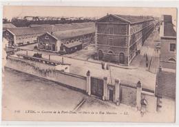 CPA - 146. LYON - LA CASERNE DE PART-DIEU  - Porte De La Rue Masséna - Lyon 1