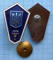 UKRAINE /  Badge / The Medicine . Medical Veterinary College. Graduate. - Medical