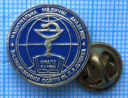 UKRAINE /  Badge, Pin / The Medicine. National Medical Academy. Faculty Of Postgraduate Practice. KYIV - Medical