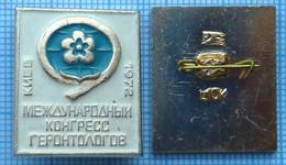 USSR / Badge / Soviet Union / UKRAINE. Medicine. International Congress Of Gerontologists. Kiev 1972. - Medical