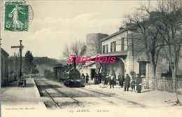 13 - Auriol - La Gare - 1909 - Auriol