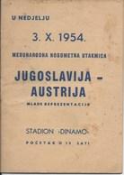 Sport Programme PR000060 - Football (Soccer Calcio): Yugoslavia Vs Austria 1954-10-03 - Programs