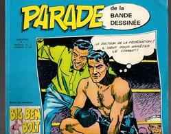 Parade De La Bande Dessinée N°2 Big Ben Bolt Le Combat De La Dernière Chance - Un Amour De Restaurant De 1974 - Bücher, Zeitschriften, Comics