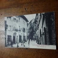Cartolina Postale 1932, Castiglion Fiorentino  Via Umberto I - Arezzo