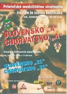 Sport Programme PR000065 - Football (Soccer Calcio): Slovakia Vs Croatia 2000-08-16 - Programs