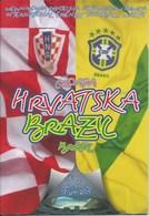 Sport Programme PR000066 - Football (Soccer Calcio): Croatia Vs Brazil 2005-08-17 - Programs