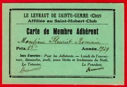 -- LE LEVRAUT DE SAINTE-GEMME  (Cher) AFFILIEE AU SAINT-HUBERT -CLUB / CARTE DE MEMBRE ADHERENT -- - Sin Clasificación