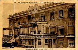 Saint Jean De Monts * La Plage Des Demoiselles * L'atlantic Hôtel En Bordure De Mer - Saint Jean De Monts