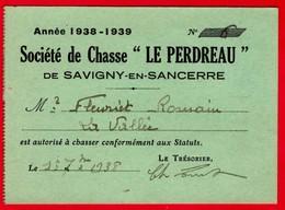 "-- SOCIETE DE CHASSE ""LE PERDREAU"" De SAVIGNY En SANCERRE (Cher)  / CARTE DE MEMBRE ADHERENT -- - Sin Clasificación"
